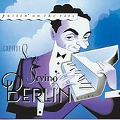 Capitol Sings Irving Berlin: Puttin' on the Ritz by Various Artists
