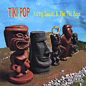 Tiki Pop by Kenny Sasaki & The Tiki Boys