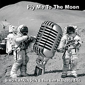 Fly Me to the Moon by Simon Atkinson