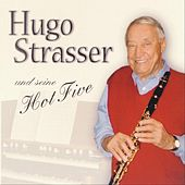 Hugo Strasser Und Seine Hot Five by Seine Hot Five