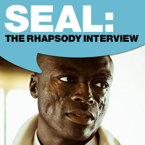 Seal: The Rhapsody Interview by Seal