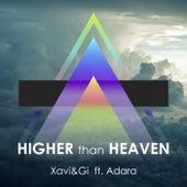 Higher Than Heaven by Xavi