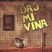 Daj Mi Vina by Various Artists