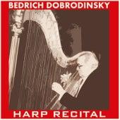Harp Recital by Bedřich Dobrodinský
