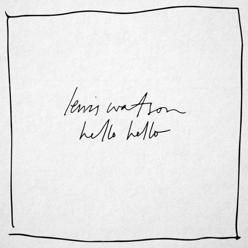 Hello Hello by Lewis Watson