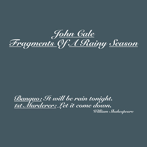 Fragments Of A Rainy Season by John Cale