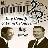 Ray Conniff y Franck Pourcel - Always Successes, Vol. 1 by Various Artists