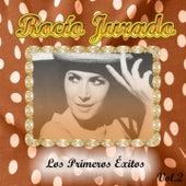 Rocío Jurado - Los Primeros Éxitos, Vol. 2 by Rocio Jurado