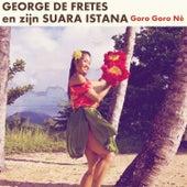 Goro Goro Né by George de Fretes