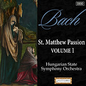 Bach: St. Matthew Passion, Vol. 1 by Various Artists