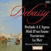 Debussy: Prelude A L'Apres-Midi D'un Faune - Nocturnes - La Mer by Various Artists