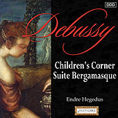 Debussy: Children's Corner - Suite Bergamasque by Various Artists