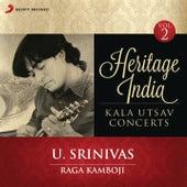 Heritage India (Kala Utsav Concerts, Vol. 2) [Live] by U. Srinivas