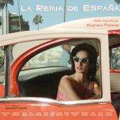 La Reina de España (Banda Sonora Original) by Various Artists