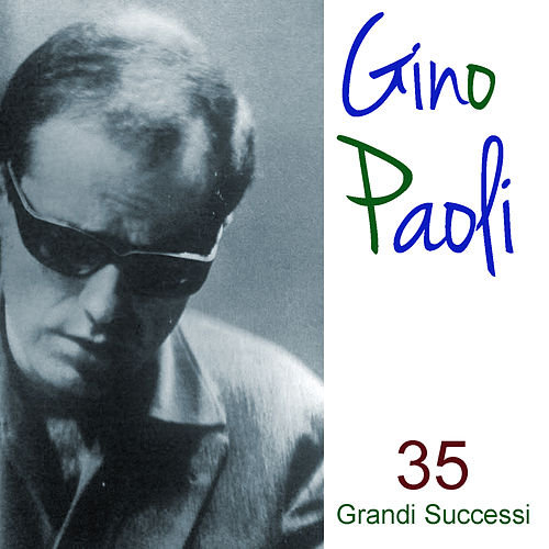 35 Grandi Successi by Gino Paoli