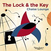 The Lock & the Key by Chaise Lounge
