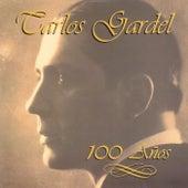 100 Anos by Carlos Gardel