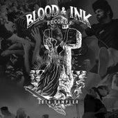 Blood & Ink 2016 Sampler by Various Artists