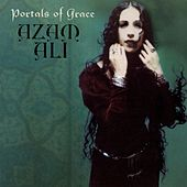 Portals Of Grace by Azam Ali
