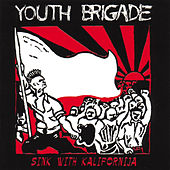 Sink With Kalifornia by Youth Brigade