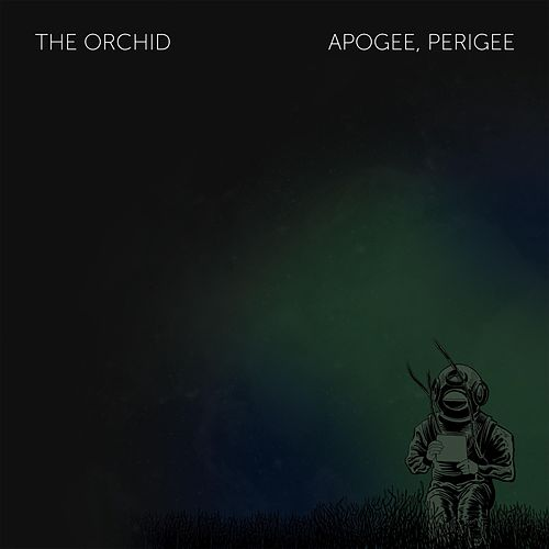 Apogee, Perigee by The Orchid