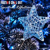 Festive Chill Out Spiritual Reflections by Various Artists