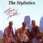 Love Talk by The Stylistics