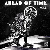 Ahead of Time, Vol. 2 (Compiled By Alex Tolstey) by Various Artists