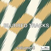 Blurred Tracks, Vol. 6 by Various Artists