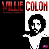 El Malo Del Bronx by Willie Colon