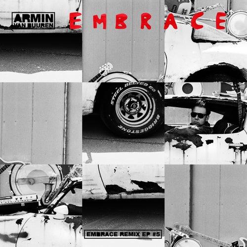 Embrace Remix EP #5 by Armin Van Buuren