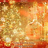 The Best Of Christmas Holidays (Fantastic Relaxing Songs) von Grant Green