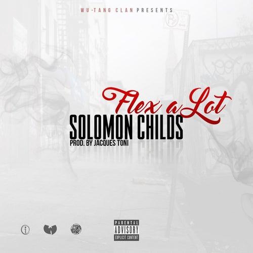 Flex A Lot by Solomon Childs