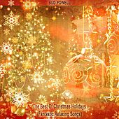 The Best Of Christmas Holidays (Fantastic Relaxing Songs) von Bud Powell