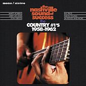 The Nashville Sound of Success - The Country #1's, 1958 - 1962 von Various Artists