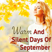 Warm And Silent Days Of September von Various Artists