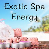 Exotic Spa Energy by Spa Relaxation