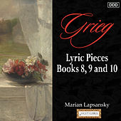Grieg: Lyric Pieces, Books 8, 9 and 10 by Marian Lapsansky