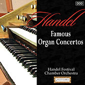 Handel: Famous Organ Concertos by Various Artists
