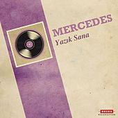 Yazık Sana by Mercedes