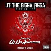 My Plug Love Me (feat. OJ da Juiceman) by JT the Bigga Figga