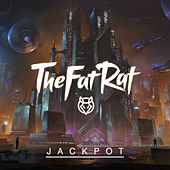 Jackpot by TheFatRat