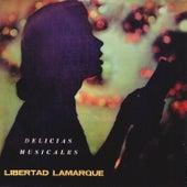 Delicias Musicales by Libertad Lamarque