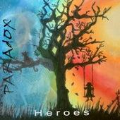 Heroes by Paradox