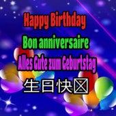 Happy Birthday, Bon Anniversarie, Alles Gute Zum Geburtstag by Happy Birthday