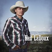 Forever a Cowboy by Ned LeDoux