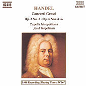 Concerti Grossi Op. 3 No. 3 / Op. 6 Nos. 4-6 by George Frideric Handel