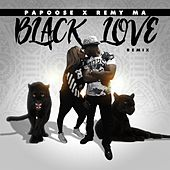 Black Love (Remix) [feat. Remy Ma] by Papoose