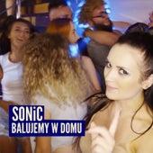 Balujemy W Domu by Sonic