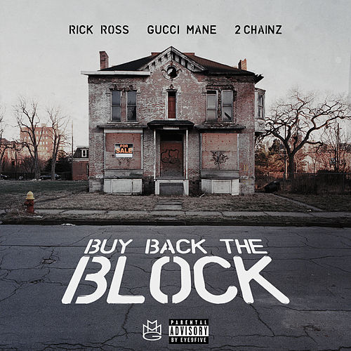 Buy Back the Block by Rick Ross